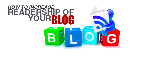 How to Increase Readership of Your Blog